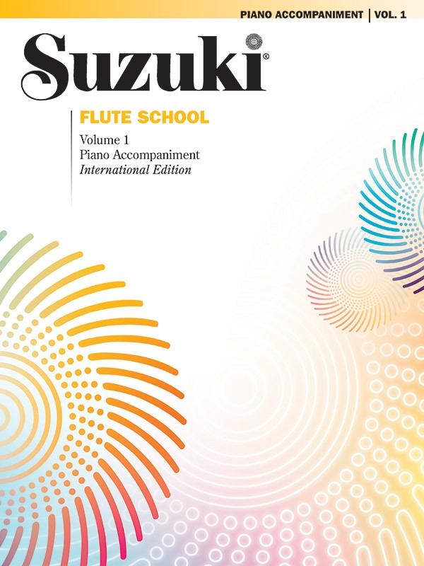 Suzuki Flute School International Edition Piano Acc., Volume 1