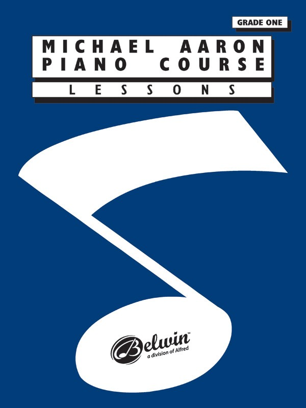 Michael Aaron Piano Course: Lessons, Grade 1