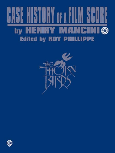 """Case History of a Film Score: """"The Thorn Birds"""""""