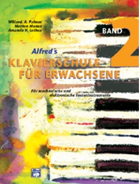 Alfred's Klavierschule für Erwachsene Band 2