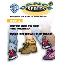 WB Dance Series, Set 4: We're Off to See the Wizard / Ease on Down the Road