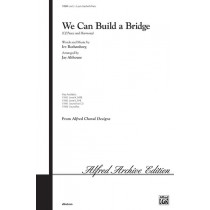 We Can Build a Bridge (2 part)
