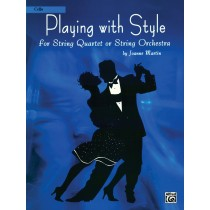 Playing with Style for String Quartet or String Orchestra