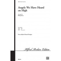 Angels We Have Heard on High SATB