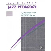Jazz Pedagogy, for Teachers and Students, Revised 1989