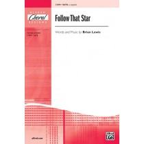 Follow That Star SATB