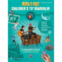 Just for Fun: Children's Songs for Mandolin