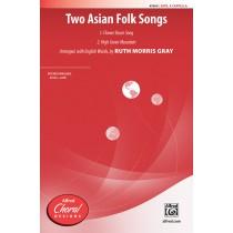 Two Asian Folk Songs SATB A Cap