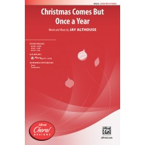 Christmas Comes But Once A Year SATB