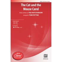 Cat And The Mouse Carol, The SATB
