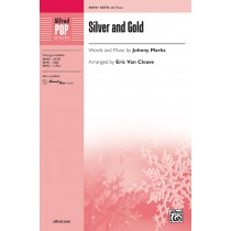 Silver And Gold SATB