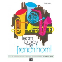 Learn to Play the French Horn! Book 1