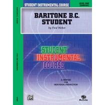 Student Instrumental Course: Baritone (B.C.) Student, Level I