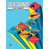 Solo Sounds for Trumpet, Volume I, Levels 1-3