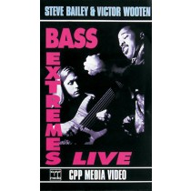Steve Bailey & Victor Wooten: Bass Extremes Live
