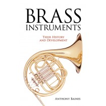 Brass Instruments: Their History and Development