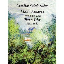 Violin Sonatas Nos. 1 and 2 and Piano Trios Nos. 1 and 2