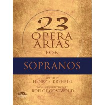 23 Opera Arias for Sopranos